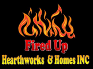 Fired Up Hearthworks & Homes Inc
